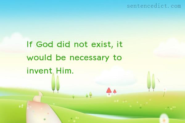 Good sentence's beautiful picture_If God did not exist, it would be necessary to invent Him.
