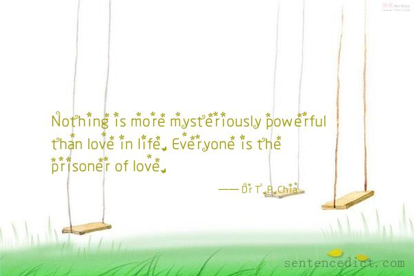 Good sentence's beautiful picture_Nothing is more mysteriously powerful than love in life. Everyone is the prisoner of love.
