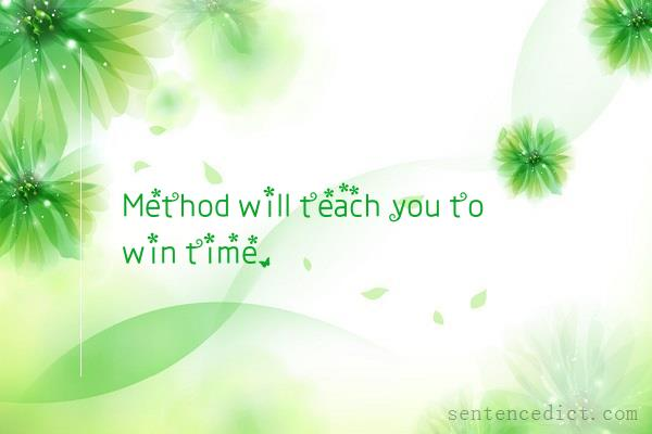 Good sentence's beautiful picture_Method will teach you to win time.