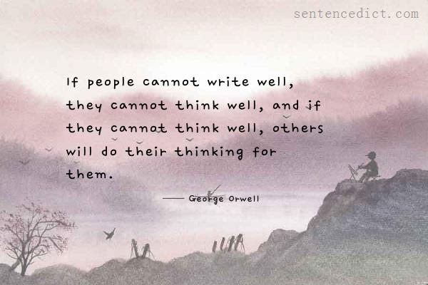 People Do Well If They Can >> Good Sentence Appreciation If People Cannot Write Well They