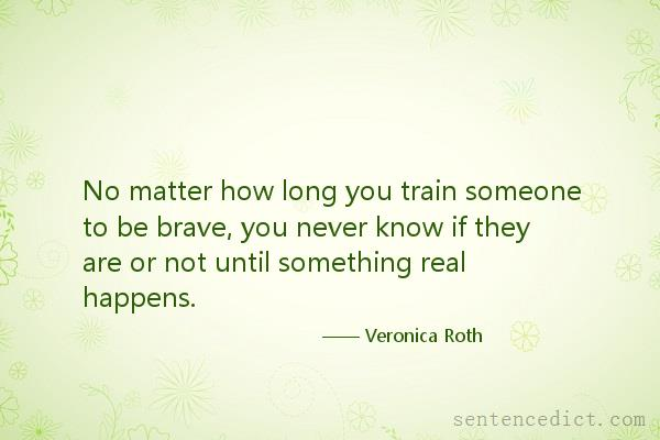 Good Sentence appreciation - No matter how long you train