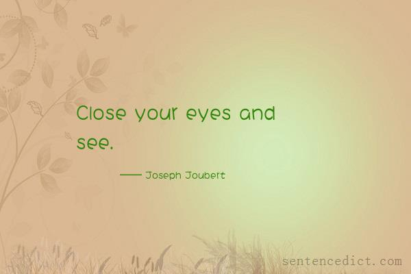 Good sentence's beautiful picture_Close your eyes and see.