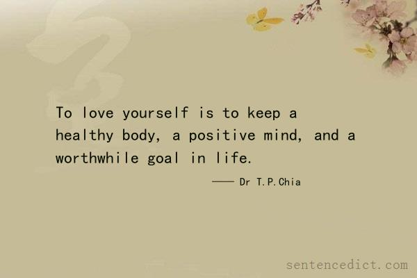 Good Sentence appreciation - To love yourself is to keep a