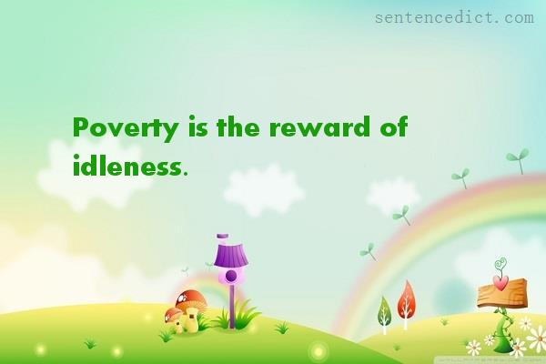 Good sentence's beautiful picture_Poverty is the reward of idleness.